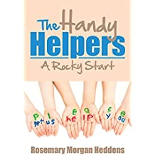 The Handy Helpers: A Rocky Start