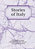 Stories of Italy, F Hopkinson Smith and T. R. Sullivan, 5518643721