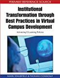 Institutional Transformation Through Best Practices in Virtual Campus Development: Advancing E-learning Policies