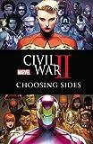 Civil War II: Choosing Sides (Marvel Universe Event)