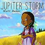 Jupiter Storm | Marti Dumas