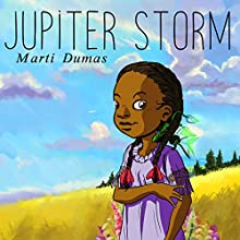 Jupiter Storm Audiobook by Marti Dumas Narrated by Marti Dumas