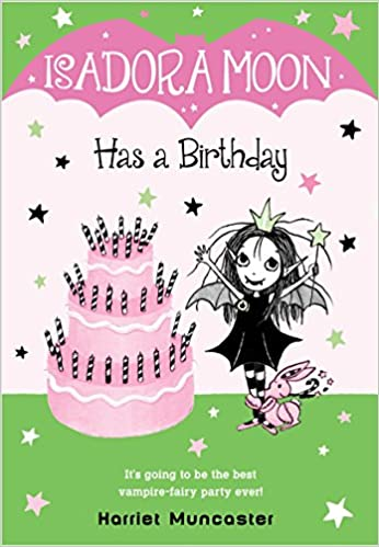 Isadora Moon Has A Birthday 9780399558351 Amazon Com