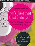 Pocket Guide to He's Just Not That into You, Liz Tuccillo and Greg Behrendt, 1593599900