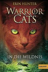 Warrior Cats. In die Wildnis: I, Band 1 (Gulliver)