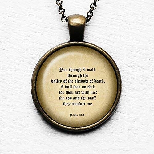 Psalm 23:4 The Valley of the Shadow of Death King James Version KJV Bible Pendant Necklace