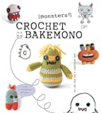 img - for Crochet Bakemono (Monsters!) book / textbook / text book