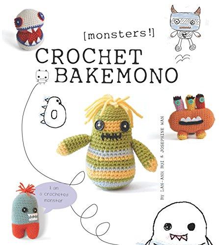 Crochet Bakemono (Monsters!)