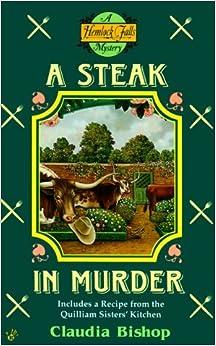 A Steak in Murder (Hemlock Falls Mysteries) by Claudia Bishop (1999-07-05)