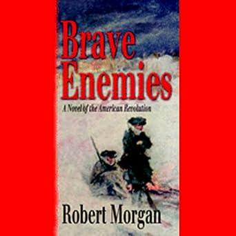 brave enemies morgan robert