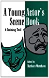 A Young Actor's Scene Book, Barbara Marchant, 0810839024