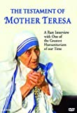 The Testament of Mother Teresa - The Historic Interview