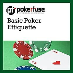 Basic Poker Ettiquette