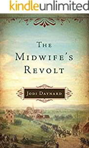 The Midwife's Revolt (The Midwife Series Book 1)