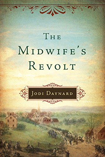 An acclaimed historical thriller about a young widow, a brand new nation, and a conspiracy that threatens them both:  The Midwife's Revolt by Jodi Daynard