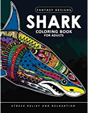 Shark Coloring Book for Adults: Stress-relief Coloring Book For Grown-ups