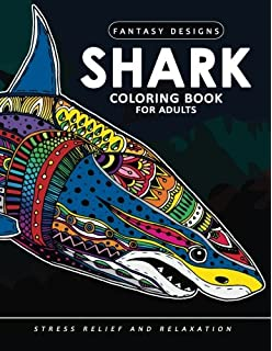 Shark Coloring Book: A Coloring Book for Adults Containing 20 Shark ...