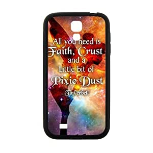 All You Need Is Faith ,Crust And A Little Bit Of Pixie Design Hard Case Cover Protector For Samsung Galaxy S4
