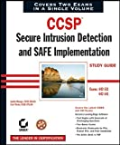 CCSP: Secure Intrusion Detection and SAFE Implementation Study Guide: Exams 642-531 and 642-541