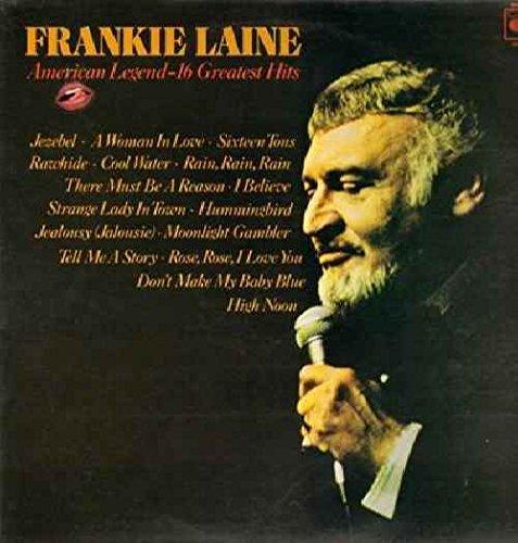 Frankie Laine - American Legend -16 Greatest Hits - Frankie Laine Lp - Zortam Music
