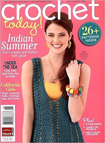 Crochet Today Magazine Julyaugust 2012 26 Patterns Inside Laura