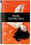 Young Casting Girls Hardcover – 12 Apr 2016
