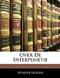 Over de Interpunetie, Hendrik Frijlink, 1144526418