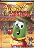 img - for Spaghetti Western (Veggie Tales) book / textbook / text book