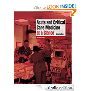Acute and Critical Care Medicine at a Glance Richard M. Leach MD