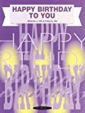 Happy Birthday to You, Mildred Hill and Patty Hill, 0874874041