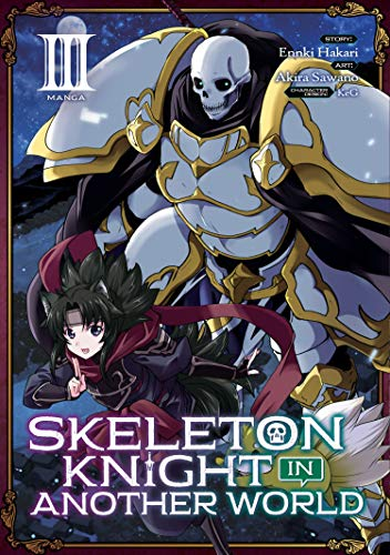 Skeleton Knight in Another World (Manga) Vol. 3]()