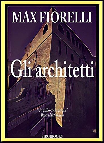Napoli File - Gli architetti (Gordon Spada's Files) (Italian Edition)