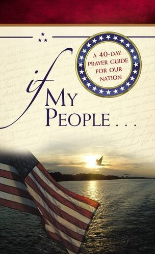 Download If My People . . .: A 40-Day Prayer Guide for Our Nation ebook