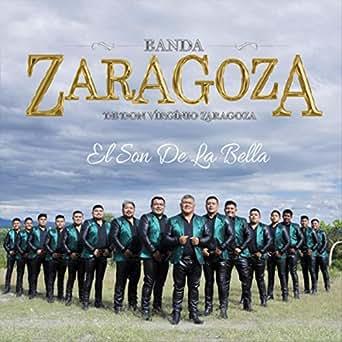 Amazon.com: El Son de la Bella: Banda Zaragoza & Virgínio ...