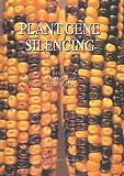 Plant Gene Silencing, , 9401058210