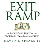 Exit Ramp: A Short Case Study of the Profitability of Panhandling | David P. Spears II