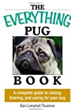 The Everything Pug Book, Kim Campbell Thornton, 1593373147