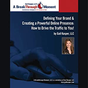 Defining Your Brand and Creating a Powerful Online Presence Speech