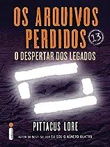 Os Arquivos Perdidos 13: O Despertar Dos Legados (os Legados De Lorien) (portuguese Edition)