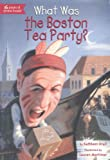 img - for What Was The Boston Tea Party? (Turtleback School & Library Binding Edition) book / textbook / text book