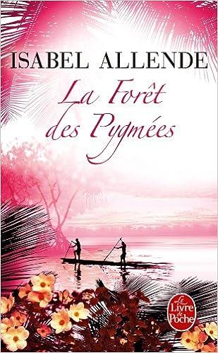 La forêt des pygmées - Allende Isabel