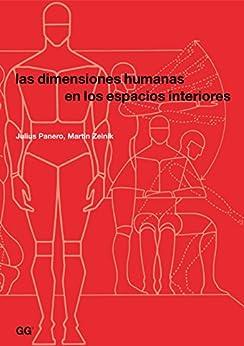 Las dimensiones humanas en los espacios interiores ebook for Las dimensiones humanas en los espacios interiores pdf