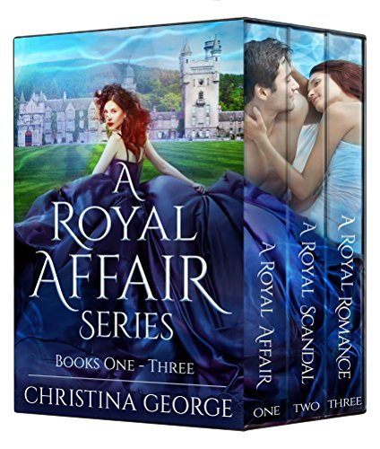 A Royal Affair Series: Book 1, 2, and 3: A paranormal, time travel, royal romance