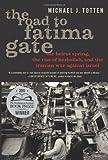 The Road to Fatima Gate