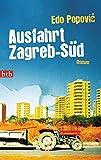 Ausfahrt Zagreb-Süd: Roman