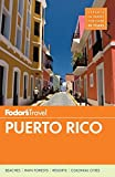 Fodor's Puerto Rico (Full-color Travel Guide, Band 9)