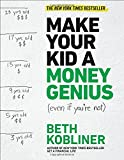 img - for Make Your Kid A Money Genius (Even If You're Not): A Parents' Guide for Kids 3 to 23 book / textbook / text book