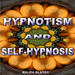 Hypnotism and Self-Practice Audiobook