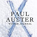 Winter Journal Audiobook by Paul Auster Narrated by Paul Auster