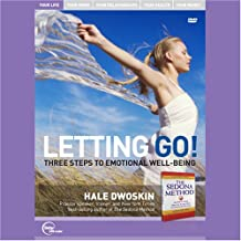 Letting Go!: Three Steps to Emotional Well-Being (Live)